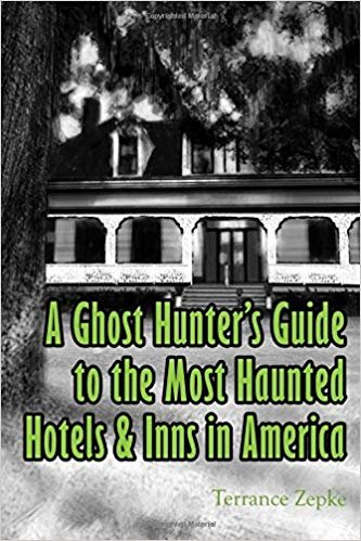 Guide to the modtHaunted hotels and inns in America
