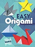 Easy Origami (Dover Origami Papercraft)over 30 simple projects Spiral-bound – October 5, 1992