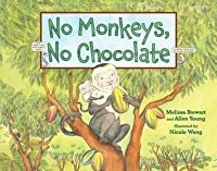 No Monkeys, No Chocolate by Melissa Stewart , Allen Young, et al. | Jul 3, 2018
