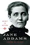Jane Addams: Spirit in ActionHardcover– September 6, 2010  byLouise W. Knight(Author)