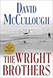 The Wright Brothers Hardcover – May 5, 2015  by David McCullough