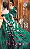 Because of Miss Bridgerton: A Bridgertons Prequel (Rokesbys Series Book 1)