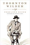 Thornton Wilder - Playwright - (April 17, 1897 - December 7, 1975)