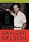 Gaylord Nelson - Senator - (June 4, 1916 - July 3, 2005)