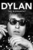 Dylan: The Biography Hardcover – May 13, 2014  by Dennis McDougal  (Author)