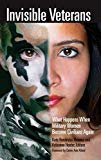 Invisible Veterans: What Happens When Military Women Become Civilians Again Hardcover – July 19, 2019  by Kate Hendricks Thomas