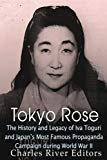 Tokyo Rose Iva Toguri - Radio Broadcaster - (July 4, 1916 - September 26, 2006)
