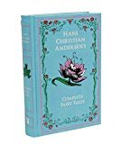 Hans Christian Andersen's Complete Fairy Tales (Leather-bound Classics
