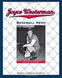 Joyce Westerman: Baseball Hero (Badger Biographies Series) Paperback – February 29, 2012  by Bob Kann  (Author)
