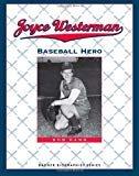 Joyce Westerman: Baseball Hero (Badger Biographies Series)Paperback– February 29, 2012  byBob Kann(Author)