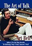 The Art of TalkHardcover– September 1, 1998  byArt Bell(Author)