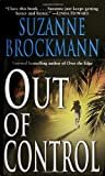 Out of Control (Troubleshooters Book 4) Kindle Edition  by Suzanne Brockmann  (Author)