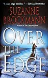 Over the Edge (Troubleshooters Book 3) Kindle Edition  by Suzanne Brockmann  (Author )