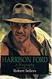 Harrison Ford a Biography Hardcover – June 1, 1992  by Robert Sellers  (Author)