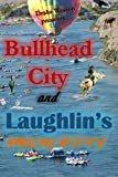 Bullhead City and Laughlin's Amazing History!Paperback– January 23, 2018  byDrake Weston(Author)