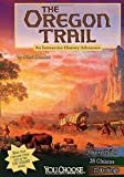 The Oregon Trail: An Interactive History Adventure (You Choose: History) Library Binding – July 1, 2013  by Matt Doeden  (Author)