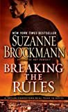 Breaking the Rules: A Novel (Troubleshooters Book 16) Kindle Edition  by Suzanne Brockmann  (Author)