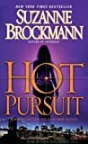 Hot Pursuit: A Novel (Troubleshooters Book 15) Kindle Edition  by Suzanne Brockmann  (Author)
