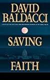 Saving FaithHardcover– November 1, 1999  byDavid Baldacci(Author)