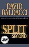 Split Second (King & Maxwell Series)Hardcover– Large Print, September 30, 2003  byDavid Baldacci(Author)