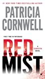 Red Mist: Scarpetta (Book 19) (Kay Scarpetta) Kindle Edition  by Patricia Cornwell  (Author)