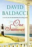 One SummerHardcover– Large Print, June 14, 2011  byDavid Baldacci(Author)