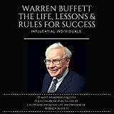 Warren Buffett: The Life, Lessons & Rules for SuccessAudible Audiobook– Unabridged  Influential Individuals(Author),&2more