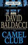 The Camel Club (Large Print)Hardcover– Large Print, October 25, 2005  byDavid Baldacci(Author)