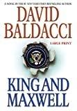 King and Maxwell (King & Maxwell Series (6))Hardcover– Large Print, November 19, 2013  byDavid Baldacci(Author)