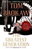 The Greatest Generation Collection by Tom Brokaw (2004-09-28)Hardcover – May 11, 2004  by-Random House-(Author)