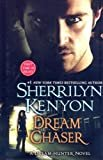 Dream Chaser (Dark-hunters: Dream-hunters)Hardcover– Large Print, March 19, 2008  bySherrilyn Kenyon(Author)