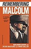 REMEMBERING MALCOLM Paperback – March 1, 1995  by David Gallen (Author)