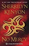 No Mercy (Dark-Hunter Novels Book 18)Kindle Edition  bySherrilyn Kenyon(Author)