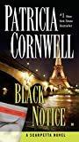 Black Notice: Scarpetta (Book 10) (Kay Scarpetta)Kindle Edition  byPatricia Cornwell(Author)
