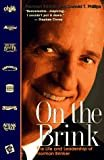 On The Brink: The Life and Leadership of Norman Brinker Hardcover – July 31, 1999  by Norman Brinker  (Author)