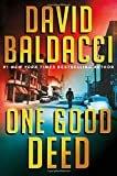 One Good DeedHardcover– July 23, 2019  byDavid Baldacci(Author)