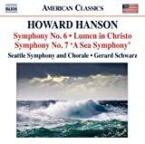 Howard Hanson: Symphony No. 6 / Lumen in Christo / Symphony No. 7 (A Sea Symphony)  Howard Hanson(Composer),Gerard Schwarz(Conductor),