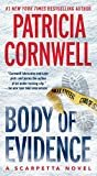 Body of Evidence: Scarpetta 2 (Kay Scarpetta) Kindle Edition  by Patricia Cornwell  (Author)