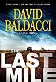 The Last Mile (Memory Man series (2))Hardcover– Large Print, April 26, 2016  byDavid Baldacci(Author)