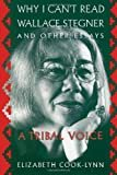 Why I Can't Read Wallace Stegner and Other Essays: A Tribal VoicePaperback – September 1, 1996  byElizabeth Cook-Lynn(Author)