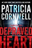 Depraved Heart: A Scarpetta Novel (Kay Scarpetta Book 23) Kindle Edition  by Patricia Cornwell  (Author)