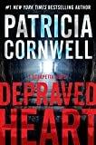 Depraved Heart: A Scarpetta Novel (Kay Scarpetta Book 23)Kindle Edition  byPatricia Cornwell(Author)