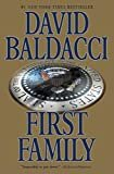 First Family (King & Maxwell Series Book 4)Kindle Edition  byDavid Baldacci(Author)