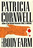 The Body Farm Hardcover – September 12, 1994  by Patricia Cornwell  (Author)