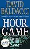 Hour Game (Large Print)Hardcover– Large Print, October 26, 2004  byDavid Baldacci(Author)
