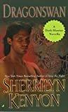 Dragonswan (Were-Hunter)Kindle Edition  bySherrilyn Kenyon(Author)