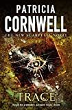TraceHardcover– September, 2004  byPatricia Cornwell(Author)