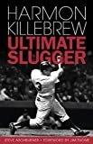 Harmon Killebrew: Ultimate SluggerHardcover – May 10, 2012  bySteve Aschburner(Author)