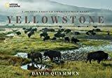 Yellowstone: A Journey Through America's Wild HeartHardcover – August 23, 2016  byDavid Quammen(Author)