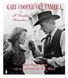 Gary Cooper Off Camera: A Daughter RemembersHardcover – November 1, 1999  byMary Cooper Janis(Author),Tom Hanks(Introduction)